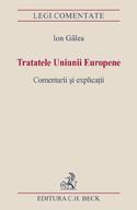 Tratatele Uniunii Europene. Comentarii şi explicaţii