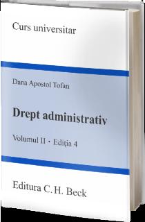 Drept administrativ. Volumul II. Ediția 4
