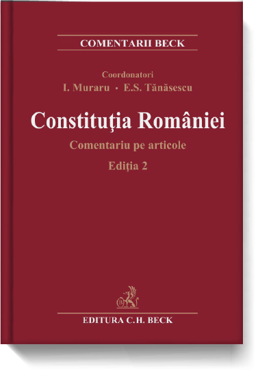Constituţia României. Comentariu pe articole. Ediția 2